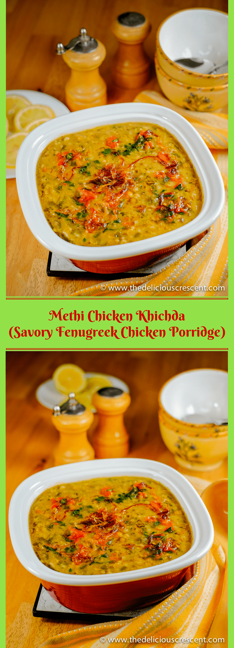 Methi Chicken Khichda is a tantalizing spicy Indian style savory porridge – an easy, balanced, nutritious one pot steaming meal – with high fiber, good protein and healthy fats! An inspired version of an Indian delicacy known as Khichda, similar to Haleem, but here prepared with brown rice, fenugreek, chicken and rich in vitamins, minerals and antioxidants.