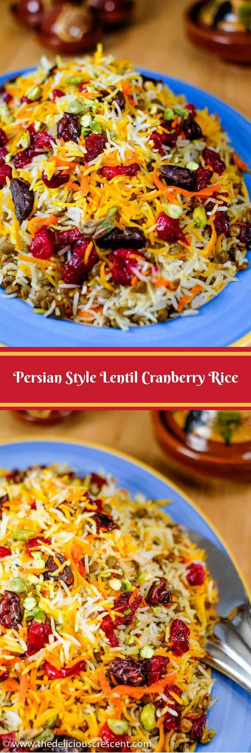 Collage of pictures of lentil cranberry rice. A Persian style aromatic dish that is a bit tangy, subtly sweet and savory, packed with plant protein, fiber, antioxidants and healthy fats. It is vegan, gluten free and so easy to make.
