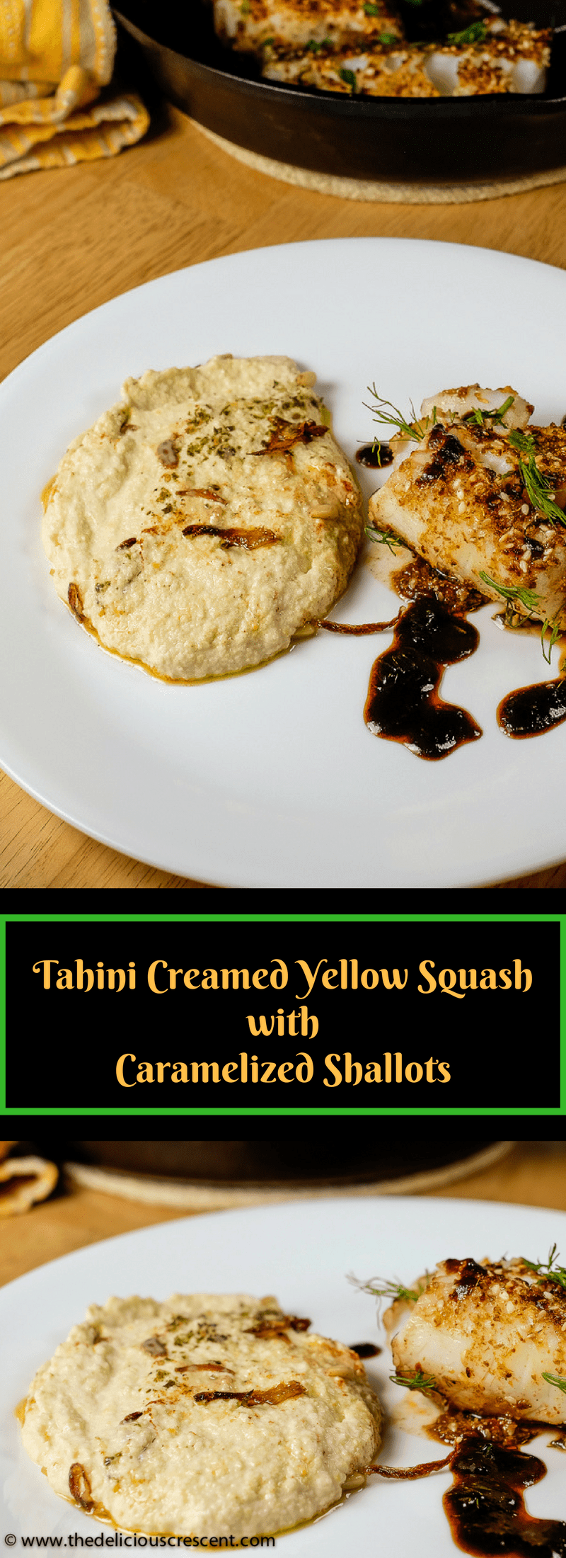 Tahini Creamed Yellow Squash with Caramelized Shallots – a flavor and nutrient packed alternative to mashed potatoes that is lower in carbs, high in fiber and healthy fats!