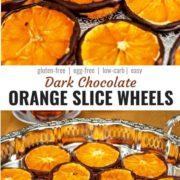 Different views of dark chocolate orange slices arranged on a serving platter.