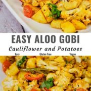 Different views of aloo gobi on a plate.