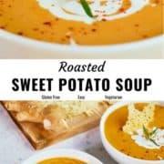 Roasted sweet potato soup pin image.